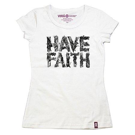 Camiseta Feminina Have Faith