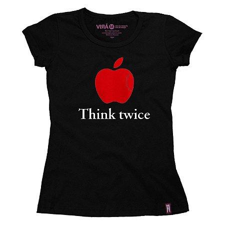 Camiseta Feminina Think Twice