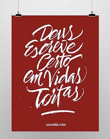 """VIDAS TORTAS"" | Poster (Sem Moldura/Com Moldura)"