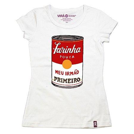 Camiseta Feminina Farinha Pouca