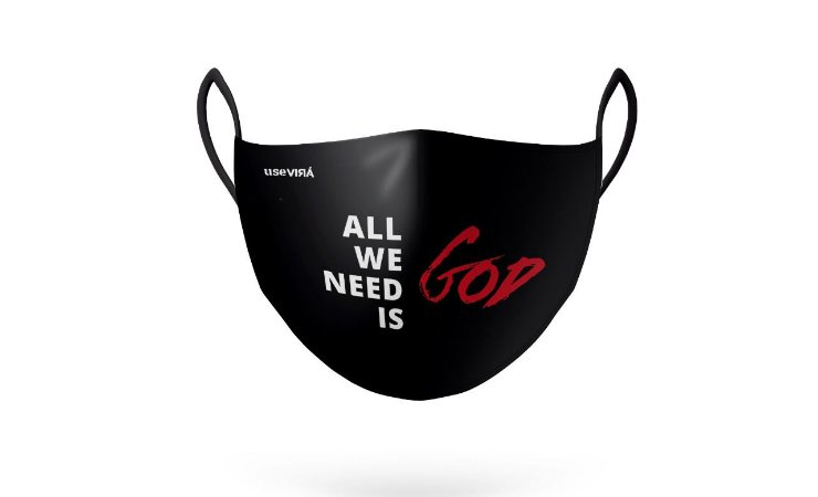 Máscara de Proteção All We Need Is God