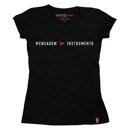 Camiseta Feminina Mensagem Maior Que Instrumento