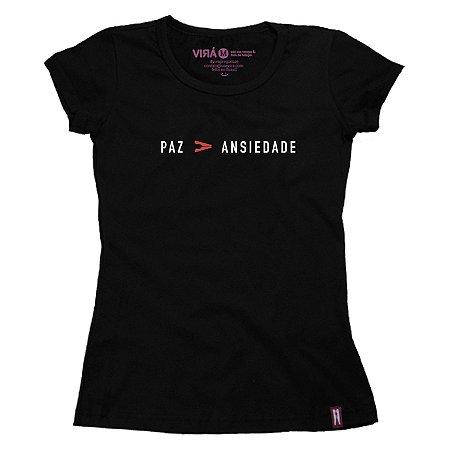 Camiseta Feminina Paz Maior Que Ansiedade