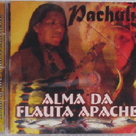 Alma da Flauta Apache (Pachuly) Músicas Xamânicas