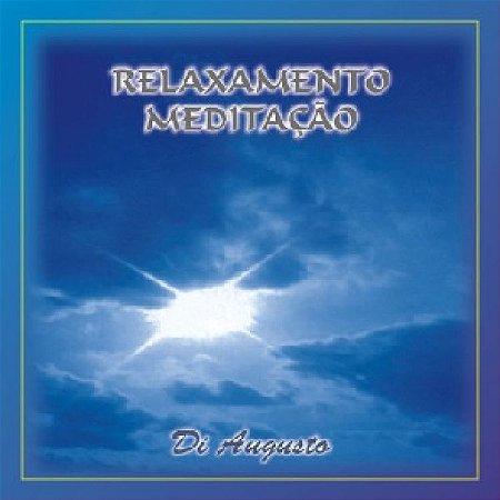 CD DI AUGUSTO - RELAXAMENTO E MEDITACAO VOL.1