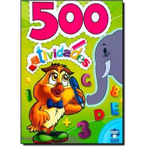 LIVRO 500 ATIVIDADES BICHO ESPERTO