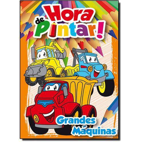 LIVRO HORA DE PINTAR GRANDES MAQUINAS (BICHO ESPERTO)