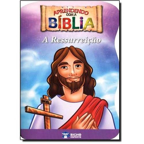 LIVRO APRENDENDO COM A BIBLIA-RESSURREICAO DE JESUS BICHO ESPERTO