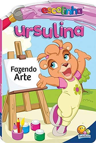 LIVRO CD URSULINA FAZENDO ARTE ESCOLINHA TODO O LIVRO