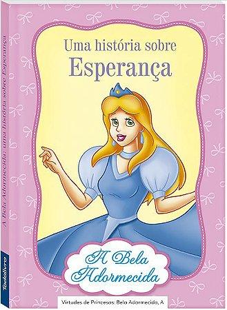 LIVRO CD A BELA ADORMECIDA VIRTUDES DE PRINCESAS TODO O LIVRO