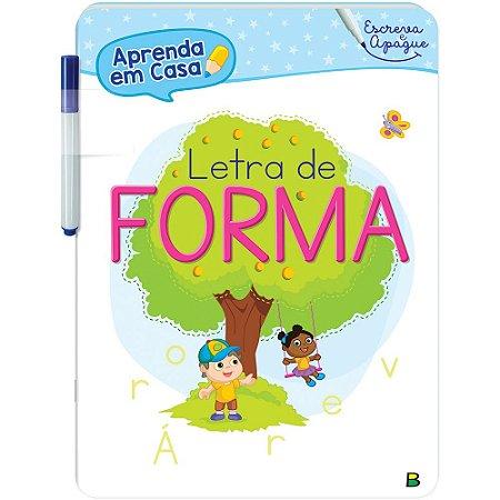 LIVRO ESCREVA E APAGUE LETRA DE FORMA APRENDA EM CASA BRASILEITURA