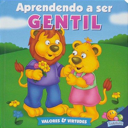 LIVRO CD APRENDENDO A SER GENTIL VALORES E VIRTUDES II TODO O LIVRO