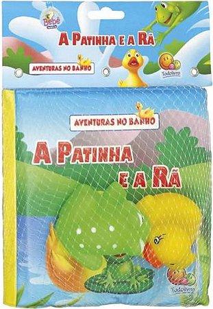 LIVRO AVENTURAS NO BANHO A PATINHA E A RA TODO O LIVRO