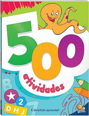 LIVRO 500 ATIVIDADES VERDE TODO O LIVRO