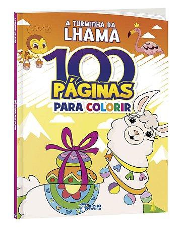LIVRO 100 PAGINAS PARA COLORIR A TURMINHA DA LHAMA BICHO ESPERTO