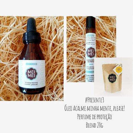 Presente 03: Óleo de massagem + Perfume de Proteção + Blend degustação