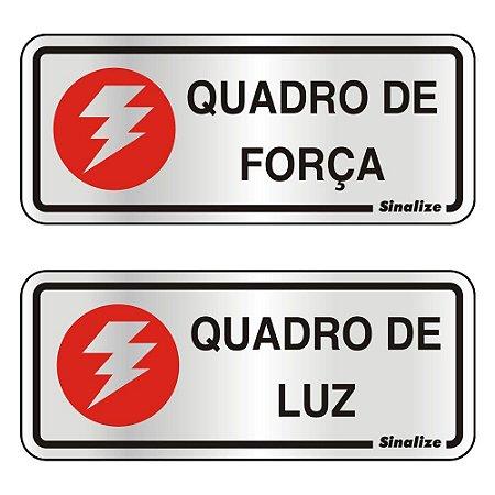 PLACA DE SINALIZAÇÃO ALUMÍNIO - QUADRO FORCA LUZ - 2 PEÇAS
