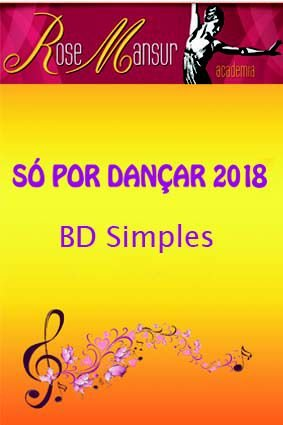 BluDisc - Só por Dançar 2018 - Academia Rose Mansur