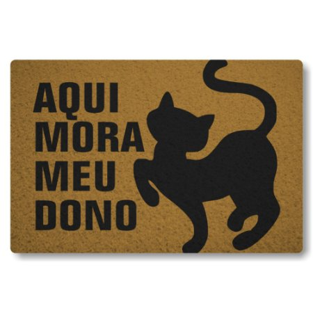 Tapete Capacho Aqui mora Meu Dono Gato - Ouro