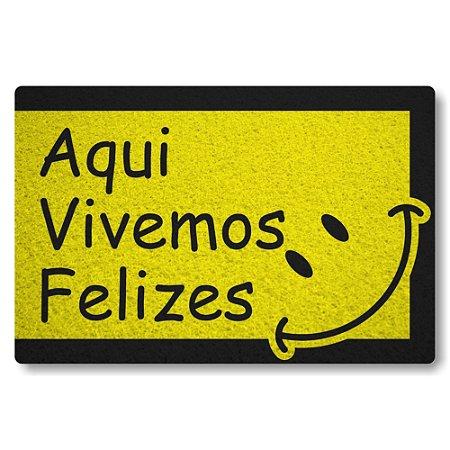 Tapete Capacho Aqui Vivemos Felizes - Amarelo