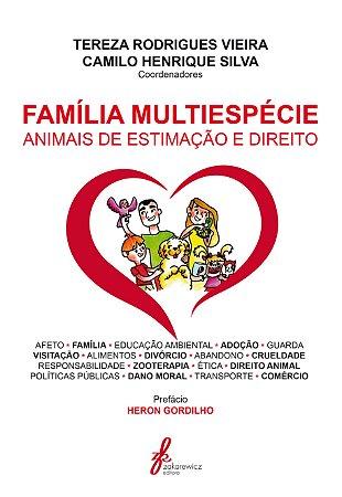 Família Multiespécie - Animais de estimação e Direito