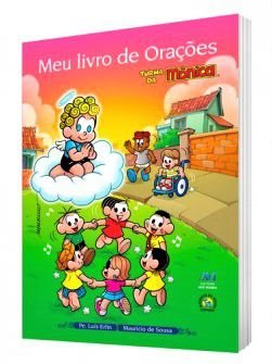 MEU LIVRO DE ORAÇÕES TURMA DA MÔNICA (INFANTIL)