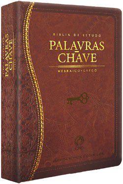 Bíblia de Estudo Palavras Chave - Hebraico e Grego. Luxo Marrom