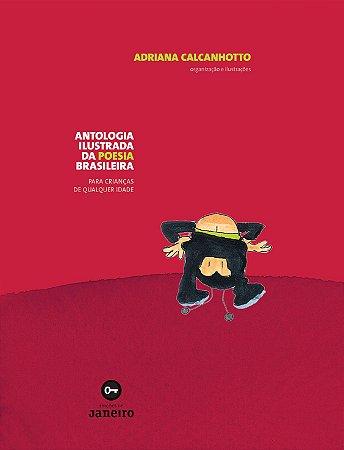Antologia ilustrada da poesia brasileira para crianças de qualquer idade