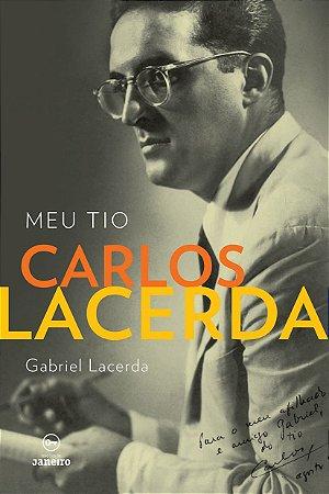 Meu tio Carlos Lacerda
