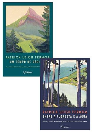 Um tempo de dádivas (livro 1) + Entre a floresta e a água (livro 2)