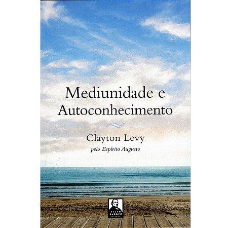 Mediunidade E Autoconhecimento (Nova Edição)