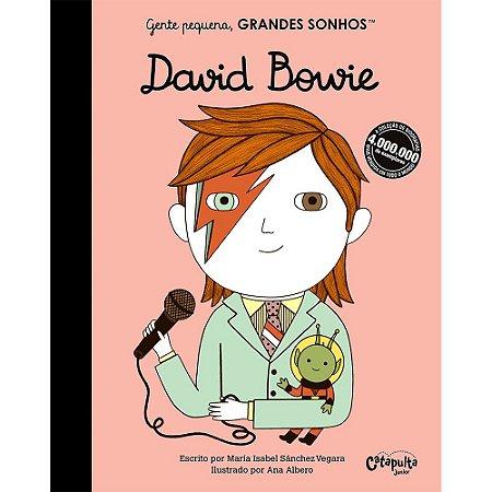 Gente Pequena, Grandes Sonhos: David Bowie