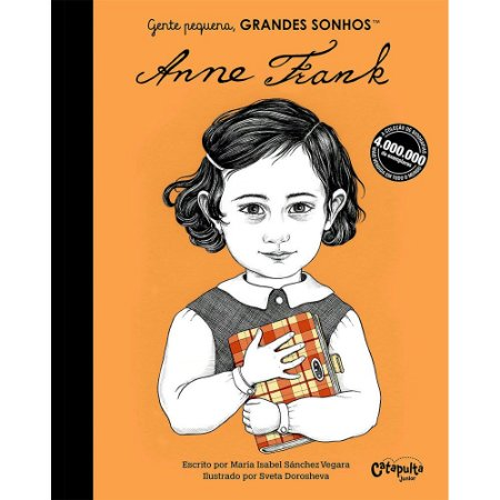 Gente Pequena, Grandes Sonhos. Anne Frank