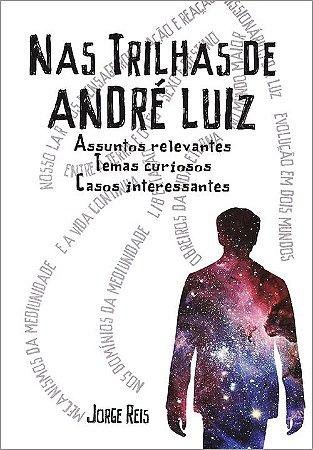 Nas Trilhas de André Luiz