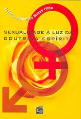 Sexualidade a Luz da Doutrina Espírita