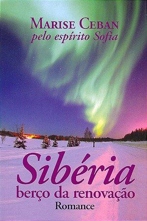 Sibéria Berço da Renovação