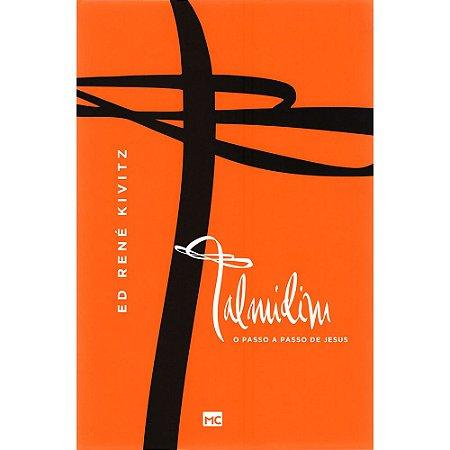 Talmidim- O Passo A Passo De Jesus