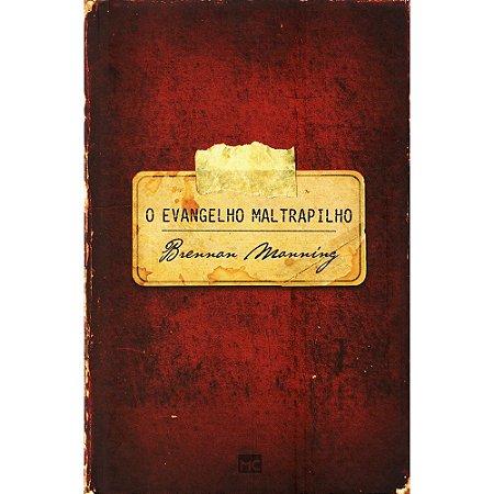 Evangelho Maltrapilho (O) - Capa Dura