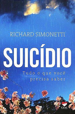 Suicídio - Tudo o que Você Precisa Saber