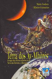 Terra dos Ay-Mhorés A Saga dos Últimos Atlantes na Terra das Estrelas,O Baratzil