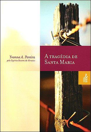 Tragédia de Santa Maria (A)