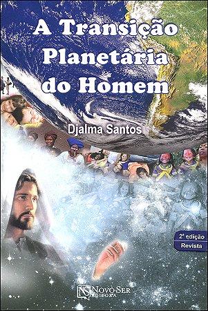 Transição Planetária do Homem