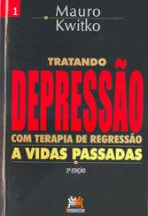 Tratando Depressão com Terapia de Regressão a Vidas Passadas