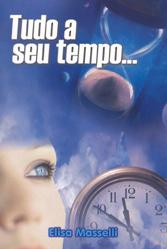 Tudo a Seu Tempo...