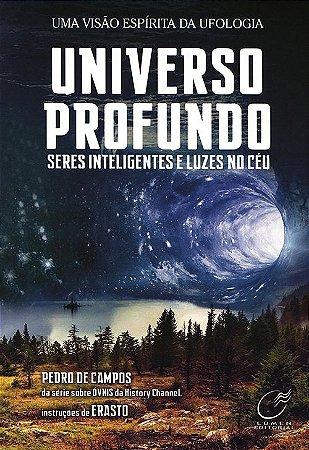 Universo Profundo - Seres Inteligentes e Luzes no Céu