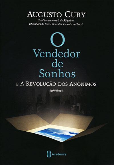 Vendedor de Sonhos (O) - E a Revolução dos Anônimos