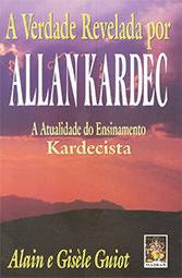 Verdade Revelada por Allan Kardec (A)