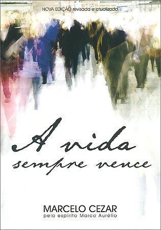 Vida Sempre Vence (A) (N. Edição)