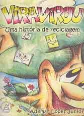 Vira Virou (Gibi) Uma História de Reciclagem