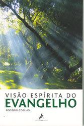 Visão Espírita do Evangelho